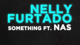 Watch Nelly Furtado Something video