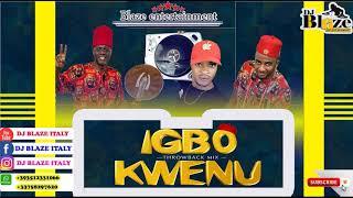IGBO KWENU THROWBACK MIX-NON-STOP BEST HIGHLIFE MIX DJ BLAZEOSADEBEMP3
