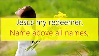 THANK you Oh my Father | There is a redeemer