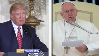 How Pope Francis and President Trump can help persecuted Christians-ENN 2017-05-23