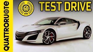 Nuova Honda NSX: il test drive di Quattroruote (con Paolo Massai)