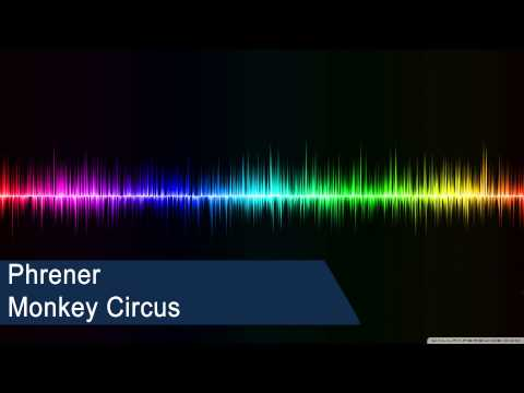 Phrener - Monkey Circus (Free mp3 + FLP Download)