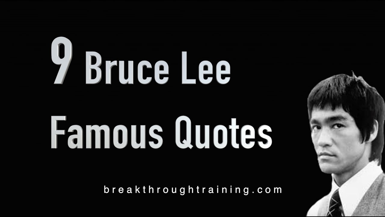 9 Bruce Lee Famous Quotes - YouTube