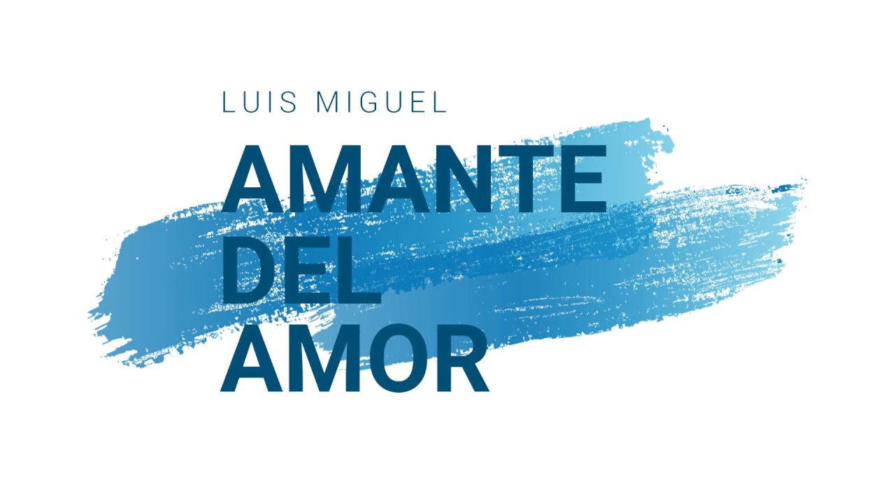 Amante Del Amor Luis Miguel Karaoke Youtube