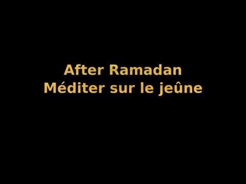 Podcast 1 After Ramadan Méditer sur le jeûne / Farhan al-shafi