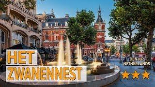 Het Zwanennest hotel review | Hotels in Den Ilp | Netherlands Hotels