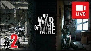 """[Archiwum] Live - THIS WAR OF MINE (1) - [2/2] - """"Pokojowa społeczność"""""""