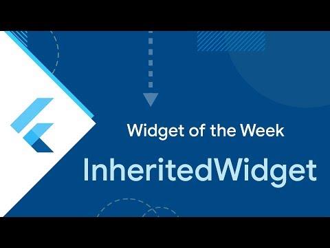InheritedWidget (Flutter Widget of the Week)