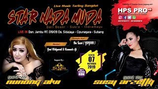 LIVE STAR NADA MUDA | EDISI MALAM 7 OKTOBER 2019 | SIDAJAYA - CIPUNAGARA