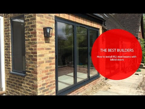 BEST BUILDERS – how to Install RSJ steel beams with bifold doors video