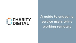 A guide to engaging service users while working remotely