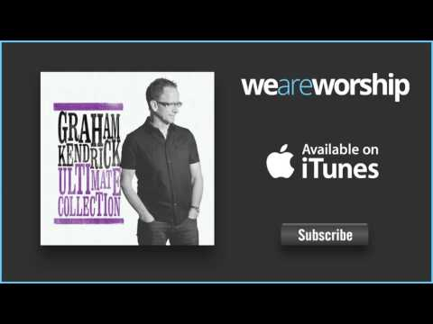 Graham Kendrick - Meekness and Majesty