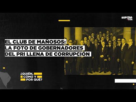 En YouTube: El Club de Mañosos: La foto de gobernadores del PRI llena de corrupción