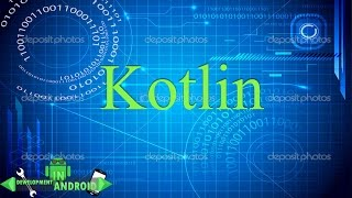 Android обучение. Kotlin Development in android