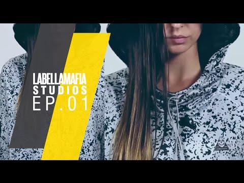 Labellamafia Studios - Ep1