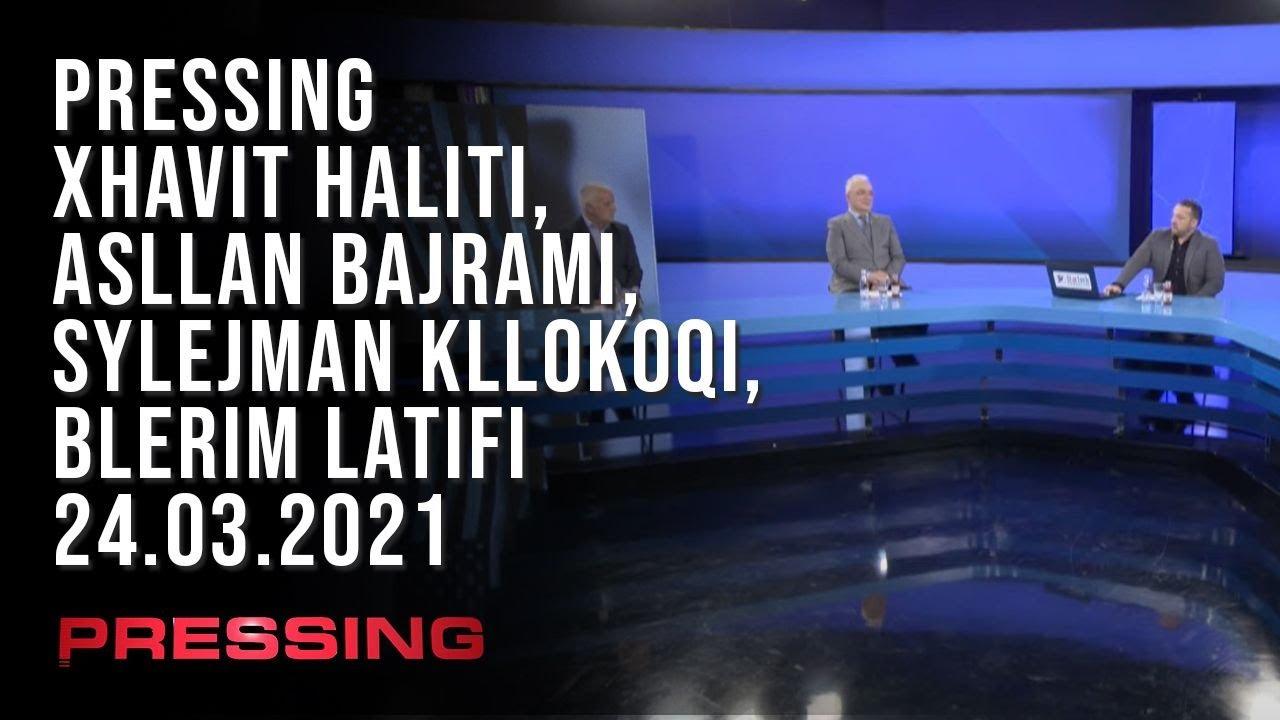 PRESSING, Xhavit Haliti, Asllan Bajrami, Sylejman Kllokoqi, Blerim Latifi – 24.03.2021