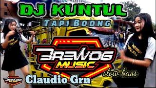 DJ KUNTUL | TAPI BOONG BALE BALE - Brewog Music Feat Claudio Gren MCPC