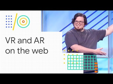 The future of the web is immersive (Google I/O '18)