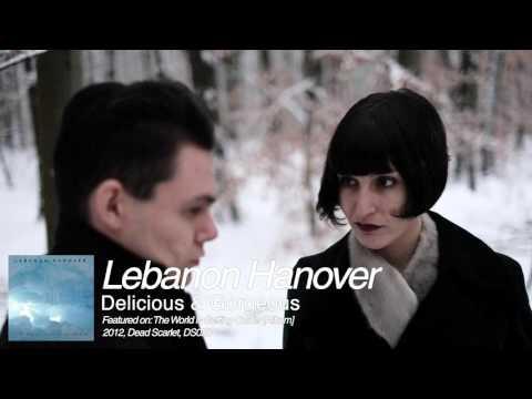 Lebanon Hanover - Delicious & Gorgeous