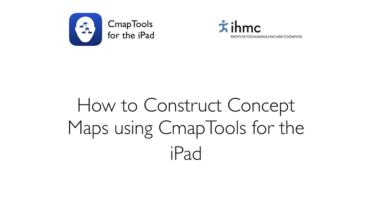 How To Construct A Concept Map.Cmaptools For Ipad How To Construct A Concept Map Youtube