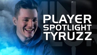 Player Spotlight Tyruzz