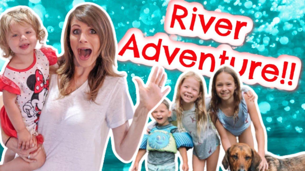 Family River Adventure!