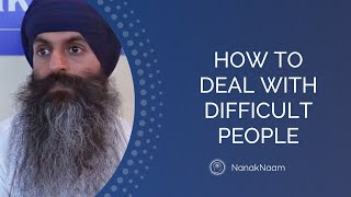 How to deal with difficult people and toxic relationships