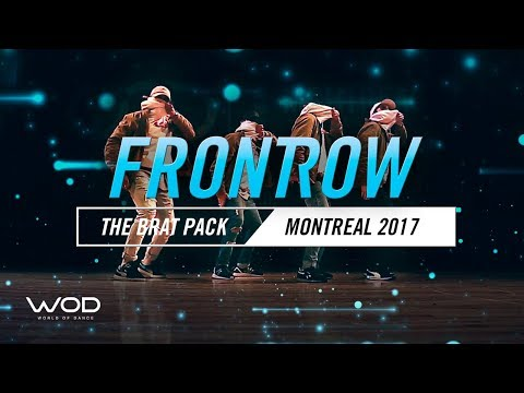 The Brat Pack | FrontRow | World of Dance Montreal Qualifier 2017 | #WODMTL17