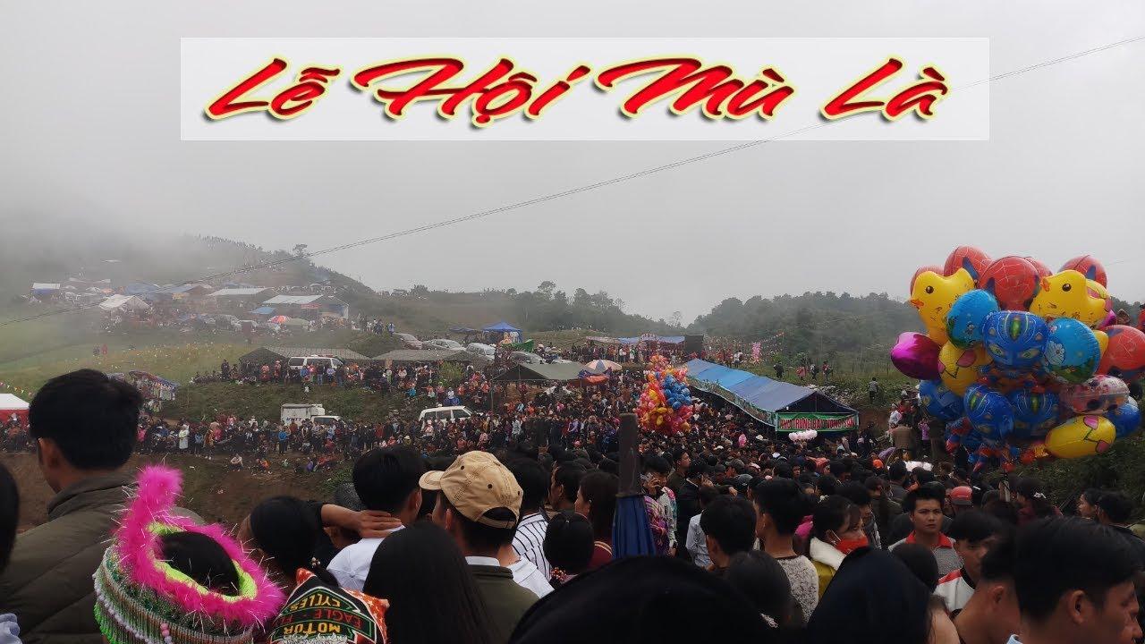 Khám phá hội Mù Là - Lễ hội đặc sắc của người Mông Pắc Nặm