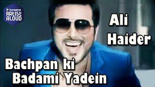Bachpan Ki Badami Yadein Song I Ali Haider