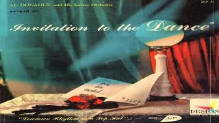 Al Donahue and His Society Orchestra - Invitation to the Dance GMB