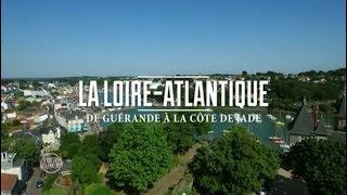 [TEASER] Les 100 lieux qu'il faut voir - La Loire-Atlantique