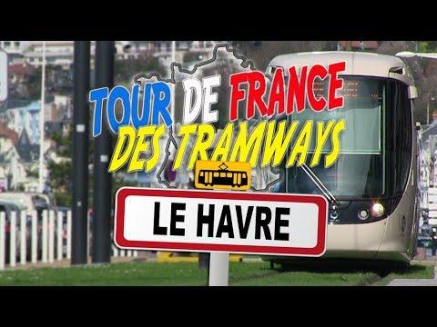 Tour de France des Tramways : Le Havre