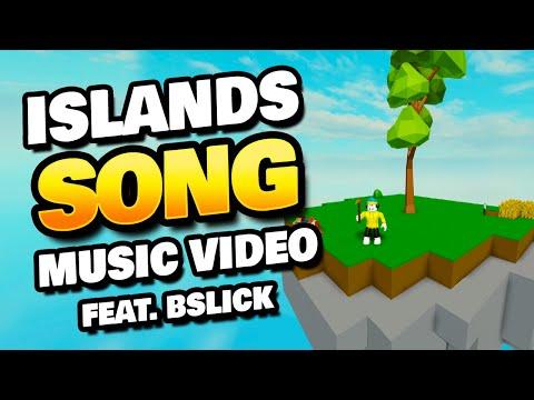 Roblox Islands Song - Music Video Feat. BSlick