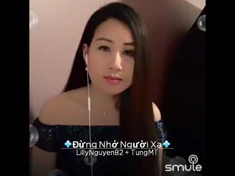 SC : ĐỪNG NHỚ NGƯỜI XA. Tung Mt & Lilly Nguyen