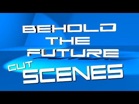 Behold The Future (Video Cut Scenes)