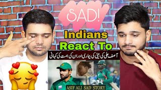 Indian Reaction On Cricketer Asif Ali's Daughter Dies During Cancer Treatment | Asif Ali Life Story