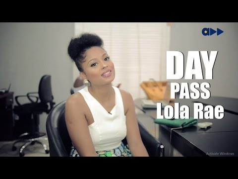 Day Pass- Lola Rae