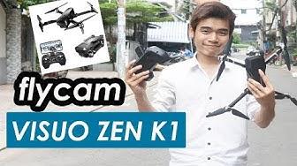 Review Flycam VISUO ZEN K1 Camera 4k Bay 28P - JOLAVN