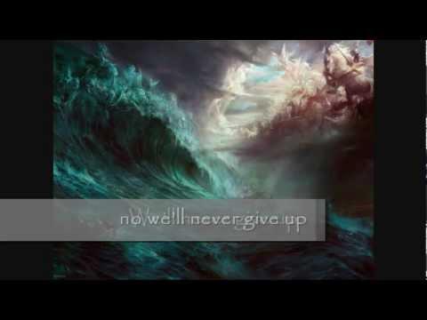 Never give up - Luminate with lyrics
