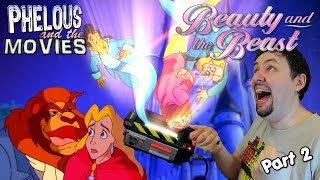 Beauty and the Beast G2 Part 2 - Phelous
