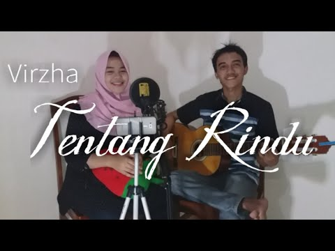 Virzha - Tentang Rindu | Cover By Angel & Aji | Lirik