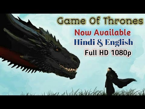 how-to-download-game-of-thrones-in-hindi-dubbed_english_1080p_2019