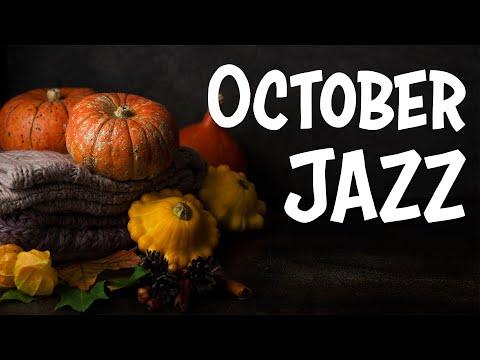 October JAZZ - Relaxing Autumn Piano JAZZ Music - Warm Instrumental Background Music