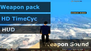 [SA:MP 0.3.7] ● |Sounds , HD Timecyc , Weapons Pack , Hud|  ● [Download Link]