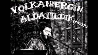 Download Volkan Ergin  - Aldatıldık (Rengin Cover) MP3 song and Music Video