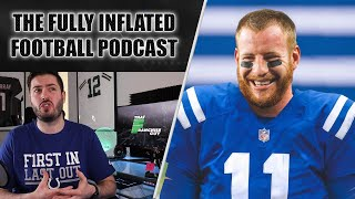 Carson Wentz TRADED To The Colts, Regrading The 2019 NFL Draft | The Fully Inflated Football Podcast