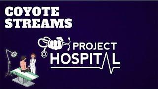 Project Hospital - Lets Build A Hospital - Livestream