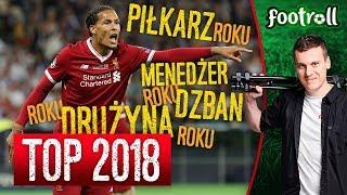 Piłkarski TOP 2018! Podsumowanie roku w piłce nożnej