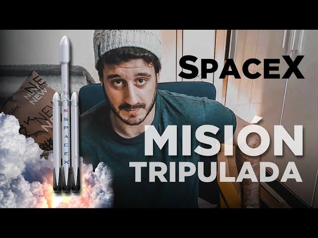SPACEX lanza su PRIMERA misión TRIPULADA 🚀
